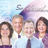 So Blessed by Humphreys