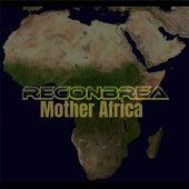 Mother Africa Reconbrea de Kevin Welch