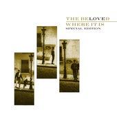 Where It Is (Special Edition) von The Beloved