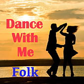 Dance With Me Folk de Various Artists