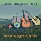 West Virginia Hills von WVU Bluegrass Band