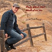 Baby Don't Get Hooked on Me by Jack Clark Brand