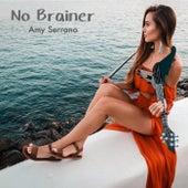 No Brainer de Amy Serrano