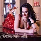 Solamente Ella by Gaby