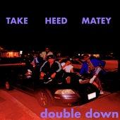 Double Down, Vol. 2 de Take Heed Matey