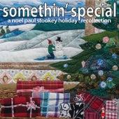 Somethin' Special: A Noel Paul Stookey Holiday Recollection de Noel Paul Stookey