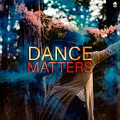 Dance Matters by Various Artists