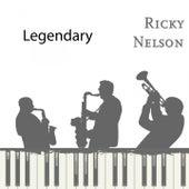 Legendary by Ricky Nelson