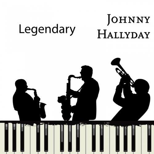 Legendary von Johnny Hallyday