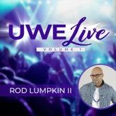 Uwe Live, Vol. 1 by Rod Lumpkin II