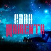 Cada Momento de Eikem