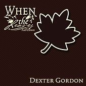 When The Leaves Fall Down by Dexter Gordon