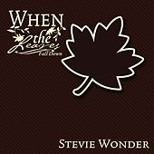 When The Leaves Fall Down by Stevie Wonder