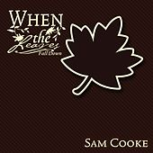 When The Leaves Fall Down di Sam Cooke