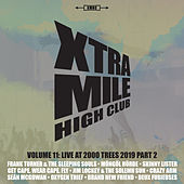 Xtra Mile High Club Vol 11: Live at 2000 Trees (Pt. 2) by Various Artists