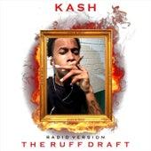The Ruff Draft (Radio Edit) de Kash