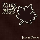 When The Leaves Fall Down by Jan & Dean