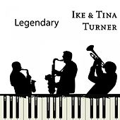 Legendary by Ike and Tina Turner
