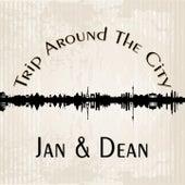 Trip Around The City di Jan & Dean