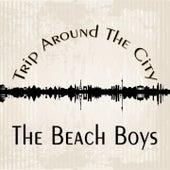 Trip Around The City de The Beach Boys