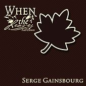 When The Leaves Fall Down de Serge Gainsbourg