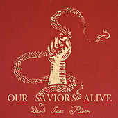 Our Savior's Alive de David Isaac Rivers