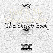 The Sketch Book (God Is My Ghost Writer) by Sky