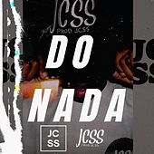 Do Nada by Jcss