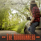My Sweet Home by Roadrunners