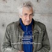 Ketil Hvoslef: Piano Concerto · Ein Traumspiel · Barabbas by Leif Ove Andsnes