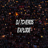 Dj Tcheros Explode de Various Artists