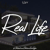 Real Life by ProducerTrentTaylor 42oH