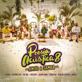 Poesia Acústica #8: Amor e Samba de Pineapple StormTv