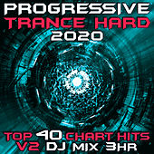 Progressive Hard Trance 2020 Top 40 Chart Hits V2 DJ Mix 3Hr by Goa Doc