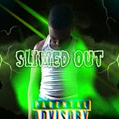Slimed Out di Dc Kidd