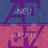 Neu Hälfte by Austin Findley