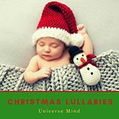 Christmas Lullabies by Universe Mind