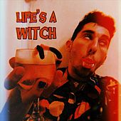 Life's a Witch by Sad
