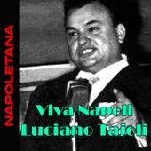 Viva Napoli di Luciano Taioli