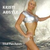 Vital Purchases by Kristi Argyle