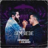 Sem Rede by Henrique & Juliano