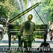12 Jazz up Your Place de Peaceful Piano
