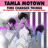 Tamla Motown (Time Changes Things) fra The Supremes, Rev. Columbus Mann, The Marvelettes