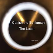 The Letter by Catfish and the Bottlemen