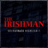 The Irishman - Soundtrack Highlights de The Five Satins