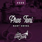 Baby Swing (Radio Edit) de Phos Toni