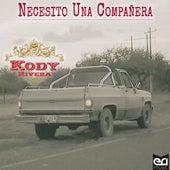 Necesito una Compañera by Kody Rivera