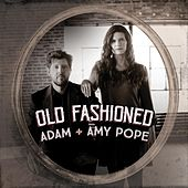 Old Fashioned by Adam Pope