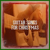 Guitar Songs for Christmas by Acoustic Christmas, Acoustic Christmas Project, The Christmas Guitar Band