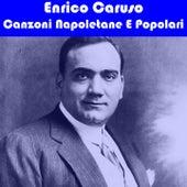 Canzoni Napoletane e Popolari (1930) by Enrico Caruso